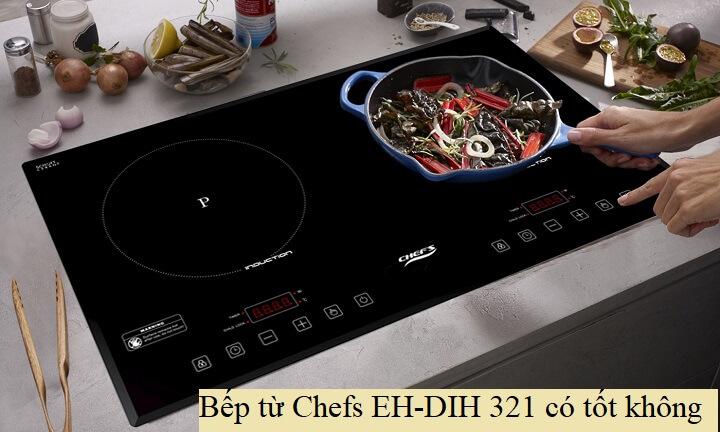 bep-tu-chefs-EH-DIH-321-co-tot-khong