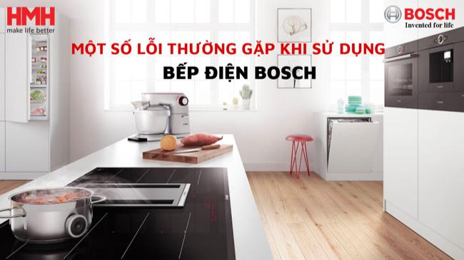 cach-ma-loi-thuong-gap-cua-bep-tu-bosch-va-cach-khac-phuc-nhanh-chong-2